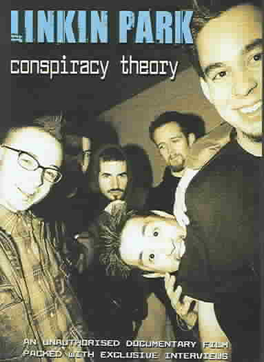CONSPIRACY THEORY:UNAUTHORIZED BY LINKIN PARK (DVD)
