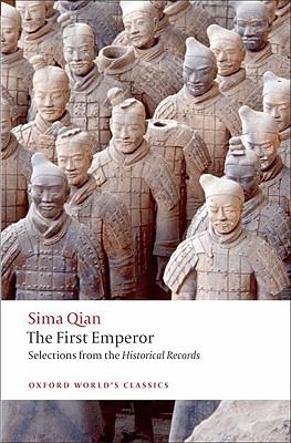 The First Emperor By Qian, Sima/ Dawson, Raymond (TRN)/ Brashier, K. E. (INT)
