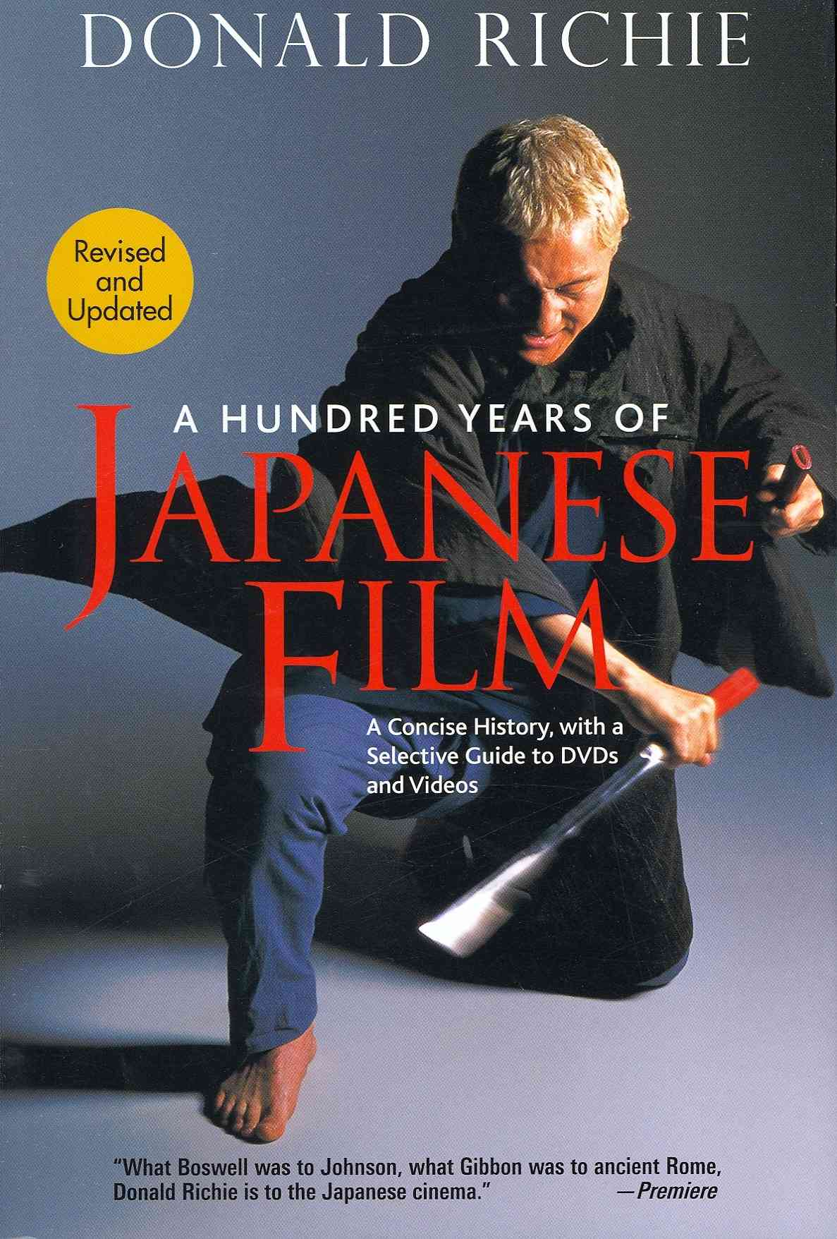A Hundred Years of Japanese Film By Richie, Donald/ Schrader, Paul (FRW)